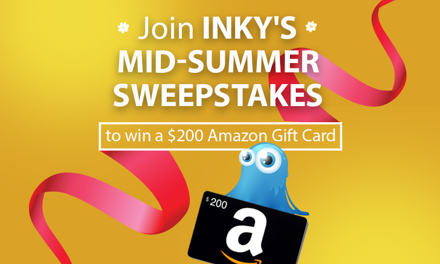 Inky's Mid-Summer Sweepstakes – Enter to Win