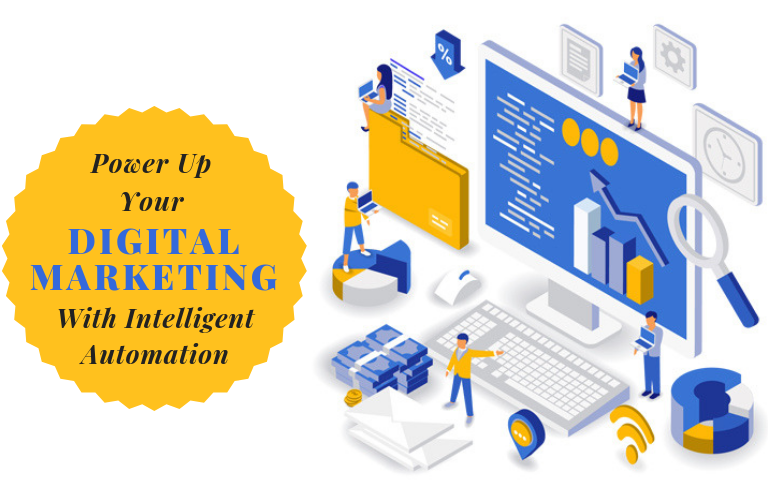 Power Up Your Digital Marketing With Intelligent Automation